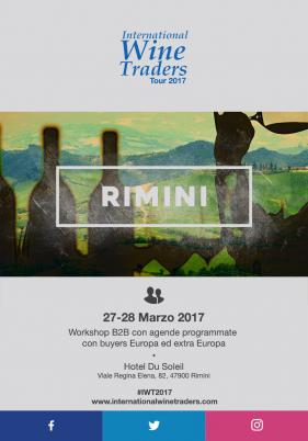 WineWorkshop B2B International Wine Traders 27 e 28 Marzo 2017 Rimini