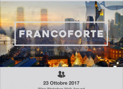 wine workshop Walk Around Francoforte 2017